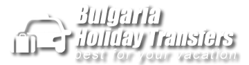 Bulgaria Holiday Transfers